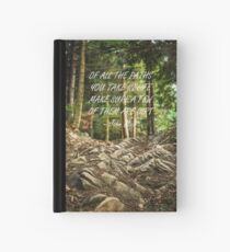 Of all the paths... Hardcover Journal