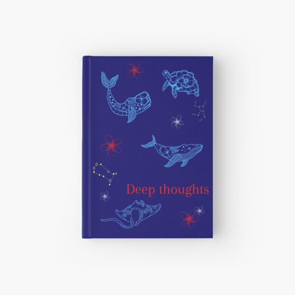 Deep thoughts, a journal for life's memories  Hardcover Journal