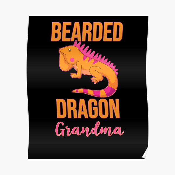 Bearded Dragon Grandma Poster