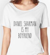 Daniel Sharman is my boyfriend Women's Relaxed Fit T-Shirt