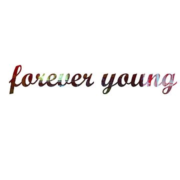 forever young by michalbr