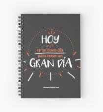 CZN. - Hoy es un buen día para tener un GRAN día Spiral Notebook