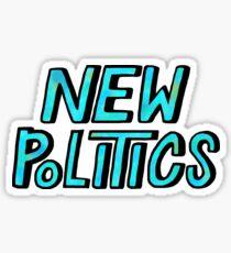 New Politics Sticker