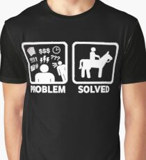 Funny Horse Riding Problem Solved Graphic T-Shirt