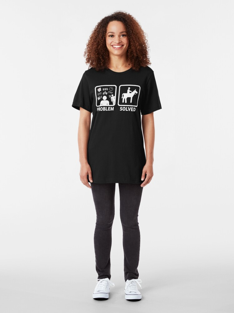 Alternate view of Funny Horse Riding Problem Solved Slim Fit T-Shirt