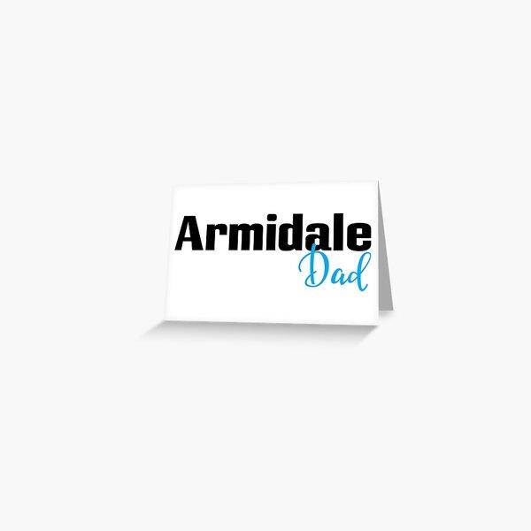 Armidale Dad Greeting Card