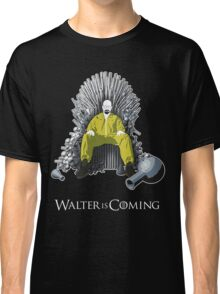 Walter is Coming (Breaking Bad x Game of Thrones) Classic T-Shirt
