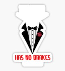 The Train has no brakes Sticker