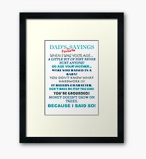 Fathers Day - Dad's Favourite Sayings Framed Print