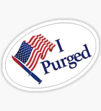 I Purged - The Purge sticker badge - Size Small Sticker