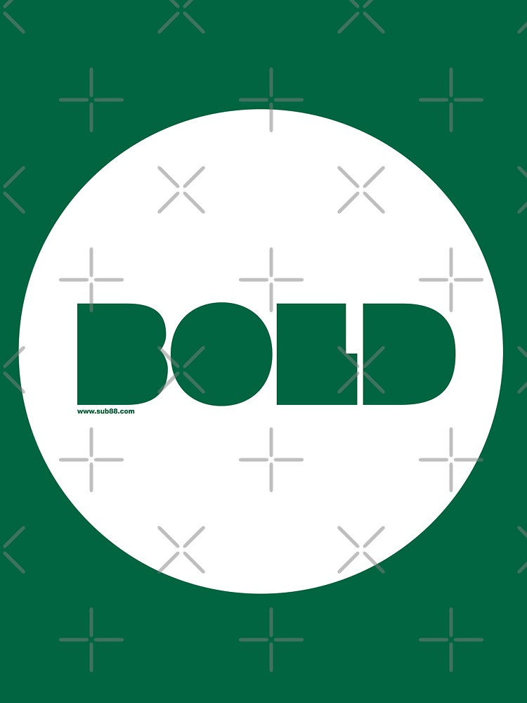Bold /// by sub88