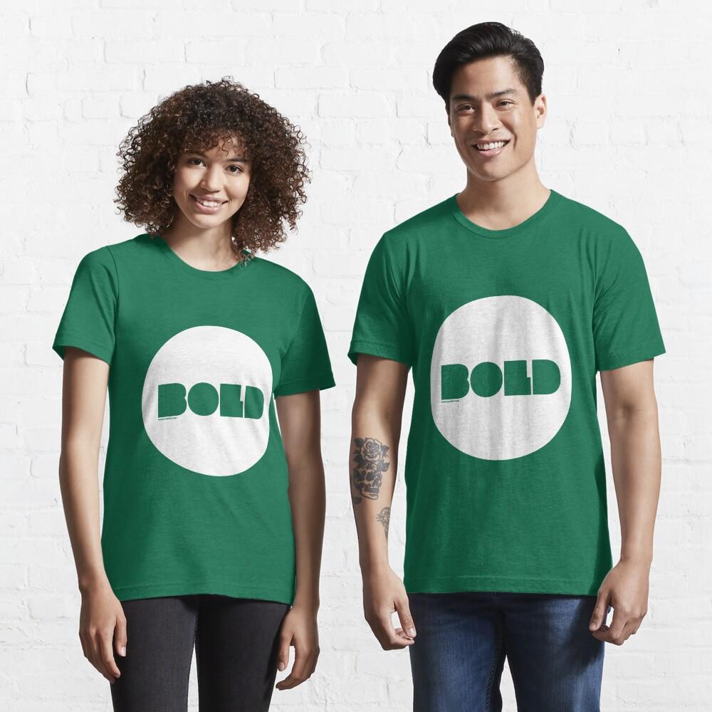 Bold /// Essential T-Shirt