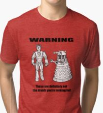 These are NOT the droids you are looking for! Tri-blend T-Shirt