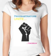 Procrastinators Unite Women's Fitted Scoop T-Shirt