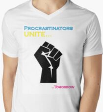 Procrastinators Unite Men's V-Neck T-Shirt