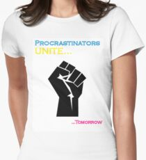 Procrastinators Unite Womens Fitted T-Shirt