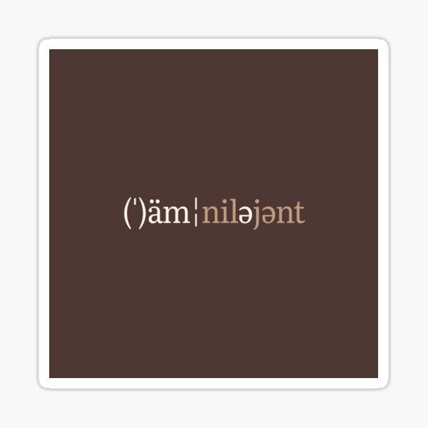 Omnilegent Phonetic Notation (Chocolate Edition) Sticker