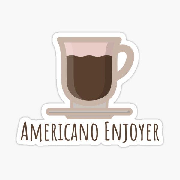 Americano Enjoyer Sticker