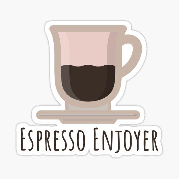 Espresso Enjoyer Sticker