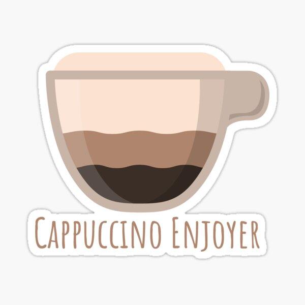 Cappuccino Enjoyer Sticker