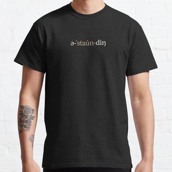 Astounding Phonetic Notation (Chocolate Edition) Classic T-Shirt