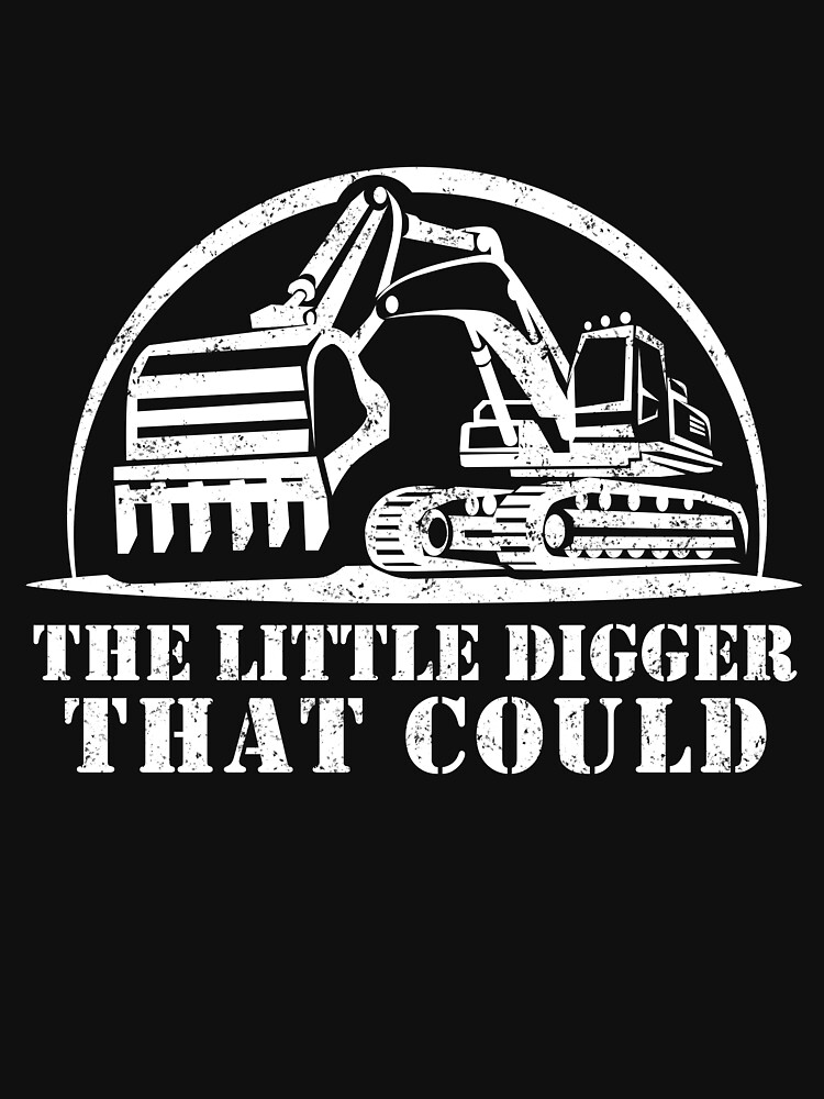 The Little Digger That Could - Funny Suez Canal Crisis Meme Design - Evergreen Ever Given Meme - Best Humor Gift Idea for Excavator Operator - Heavy Equipment Machine Operator - Construction Worker by WG-Factory
