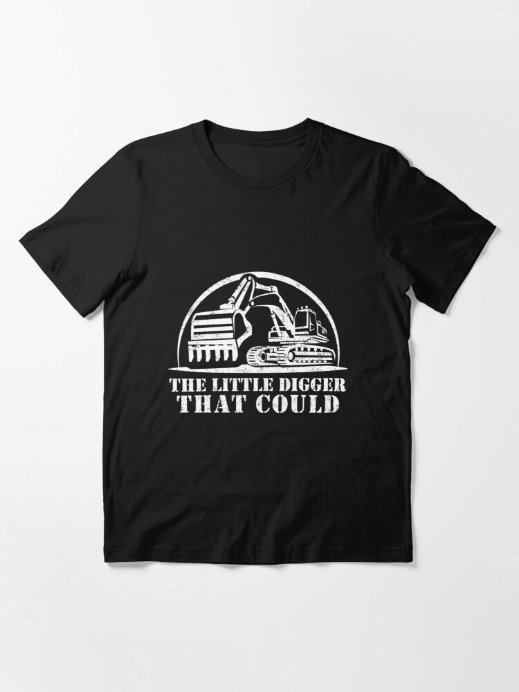 Alternate view of The Little Digger That Could - Funny Suez Canal Crisis Meme Design - Evergreen Ever Given Meme - Best Humor Gift Idea for Excavator Operator - Heavy Equipment Machine Operator - Construction Worker Essential T-Shirt