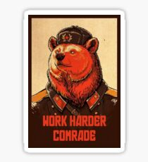 Work Harder Comrade Sticker