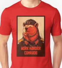 Work Harder Comrade T-Shirt