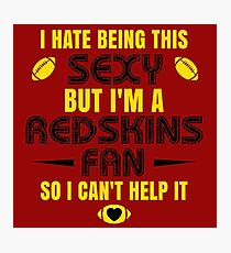 Redskins Fan Girl Quote Photographic Print