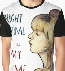 Night Time is My Time Graphic T-Shirt