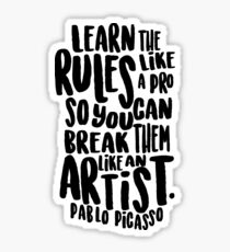 Learn the rules like a pro so you can break them like an artist Sticker