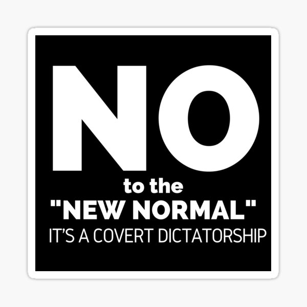 No to the New Normal Censorship Censored Banned Constitution Declaration of Independence Freedom and Justice for All New World Order Sticker