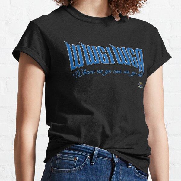 Où nous allons un nous allons tous T-shirt classique