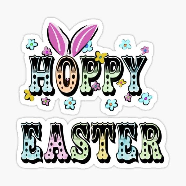Hoppy Easter - Happy Easter bunny ears Sticker