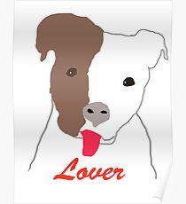 Pit Bull Lover Poster