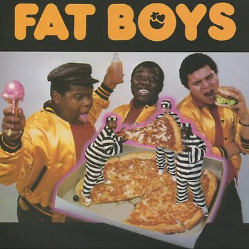 Fat Boys by ewhiteside1