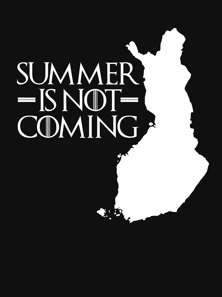 Summer is NOT coming - finland(white text) by herbertshin