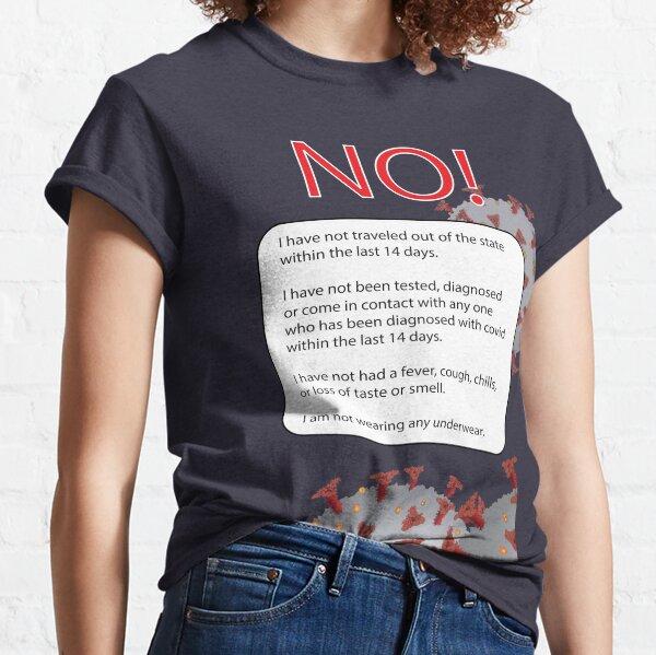 Covid Screening Questions Classic T-Shirt