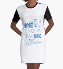 BJ is better than a Yank Graphic T-Shirt Dress