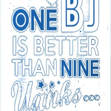 BJ is better than a Yank by Rywreck