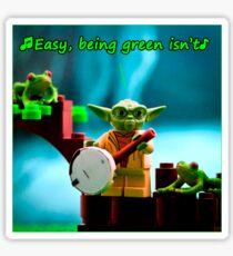 Greenin' ain't easy Sticker