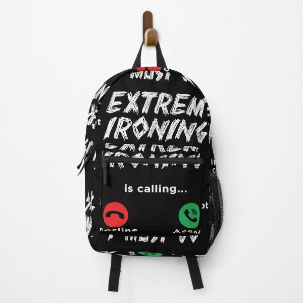 Extreme ironing is calling i must go EI Extreme Sport Backpack
