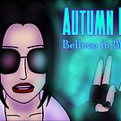 Autumn Bay - Believe in Magic by ProfEtheric