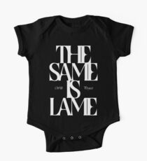The Same Is Lame (White) One Piece - Short Sleeve