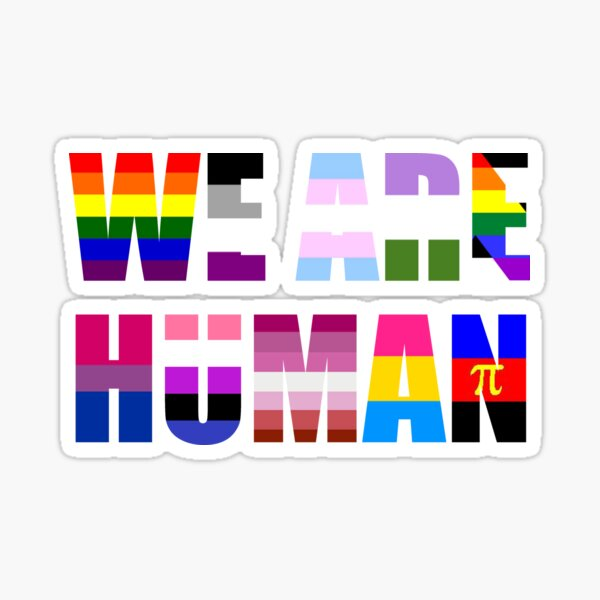 We Are Human Sticker