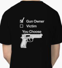 Gun Owner or Victim? Classic T-Shirt