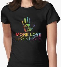 More Love Less Hate, Gay Pride, LGBT Women's Fitted T-Shirt