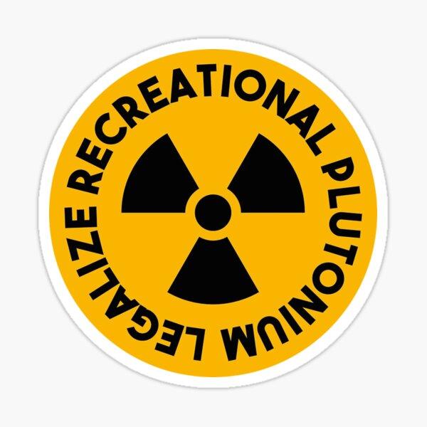 Legalize plutonium Sticker