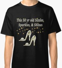 SPARKLING 50TH BIRTHDAY SHOE QUEEN Classic T-Shirt